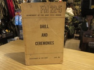 "U.S.ARMY Field Manual ""DRILL & CEREMONIES"" 1953年"