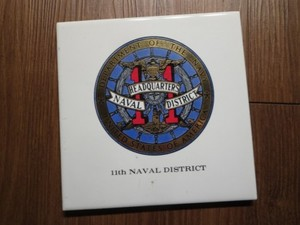 "U.S.NAVY Tile""11th NAVAL DISTRICT HEADQUARTERS"""